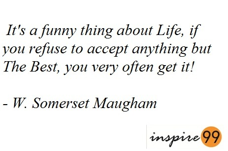 somerset maugham quotes, motivation quotes, somerset quotes, quotes on inspiration, inspirational quotes, quotes
