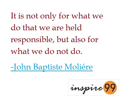 Are We Responsible For What We Don't Do As Well?