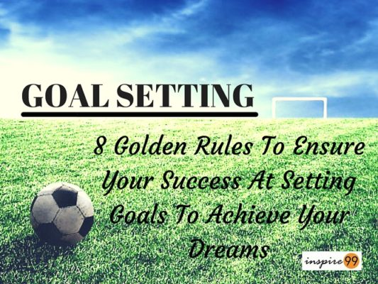 goal setting for success Why is goal setting important we all set goals whether we're aware of them or not, they determine the degree of success we feel here are five powerful reasons.
