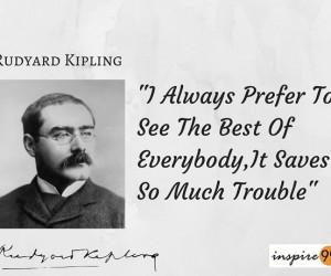 rudyard kipling quote, rudyard kipling best of everybody, rudyard kipling best in everyone, rudyard kipling people quotes