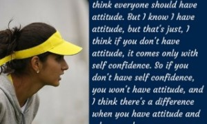 Sania Mirza Quotes: Everyone Has Attitude And 8 Such Inspiring Quotes