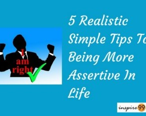 5 Realistic Simple Tips To Being More Assertive In Life