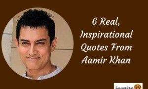 6 Real, Inspirational Quotes From Aamir Khan – Motivational Quotes