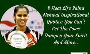 8 Power Packed Saina Nehwal Inspirational Quotes For Your Life